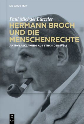 Lützeler, Paul Michael: Hermann Broch und die Menschenrechte