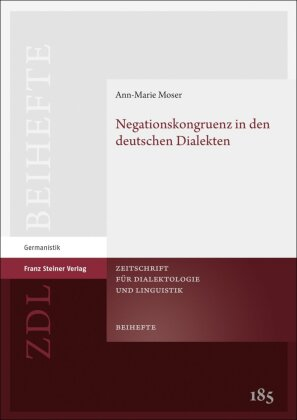 Moser, Ann-Marie: Negationskongruenz in den deutschen Dialekten