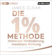 Die 1%-Methode - Minimale Veränderung, maximale Wirkung, 1 Audio-CD, MP3