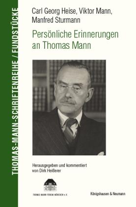 Carl Georg Heise, Viktor Mann, Manfred Sturmann