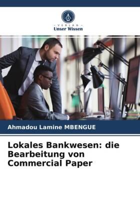 Lokales Bankwesen: die Bearbeitung von Commercial Paper