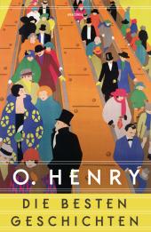 O. Henry - Die besten Geschichten
